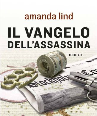 Il vangelo dell'assassina di Amanda Lind
