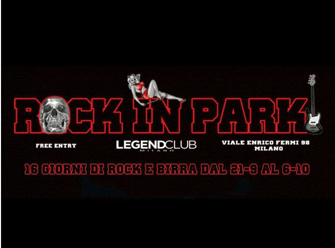 Rock in Park al Legend Club di Milano: 16 imperdibili giorni di Rock e Birra