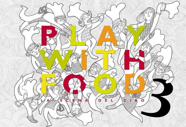 Play with Food 2012: a Torino torna La scena del cibo