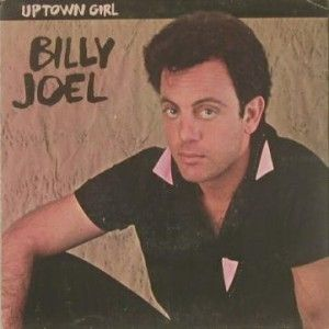 Uptown Girl Billy Joel