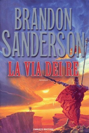La via dei Re di Brandon Sanderson