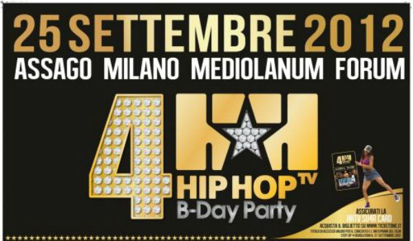 Hip Hop TV Birthday Party 2012: maxi concerto al Mediolanum Forum di Milano il 25 settembre